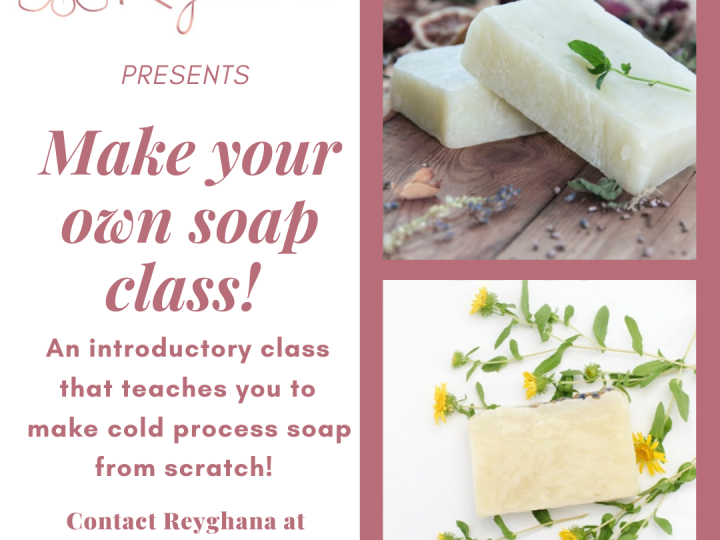 Soap Making Class!